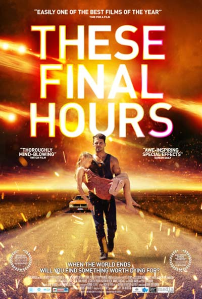 These Final Hours Film Movie Poster Design 2016 drama thriller