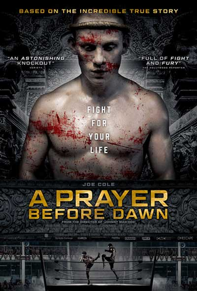 A Prayer Before Dawn poster, drama poster design, movie poster deisgn, action poster 2018, action movie poster 2018, a
