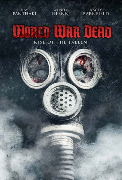 World War Dead Rise of the Fallen Film Movie Poster Design 2015 horror