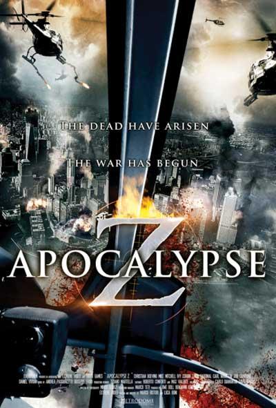 Apocalypse Z Zombie Massacre Film Movie Poster Design 2013 Science fiction horror