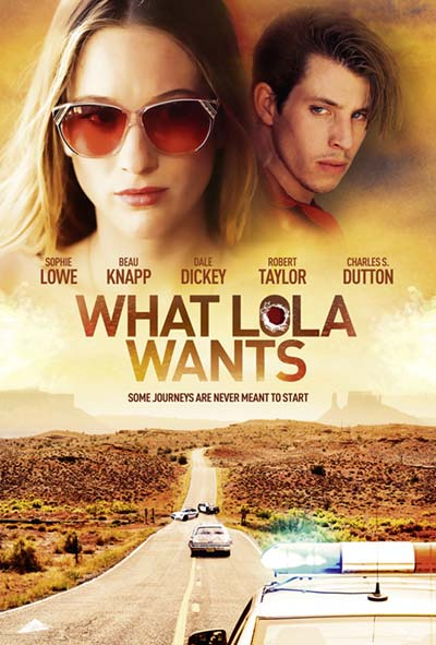 What Lola Wants Film Movie Poster Design 2015 Drama Thriller