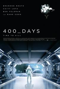 400 Days Film Movie Poster design 2015 science fiction