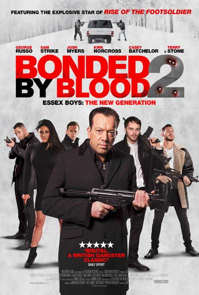 Bonded by Blood 2 film Poster