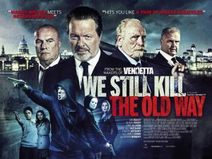 We Still Kill the Old Way poster design by C&C british gangster film
