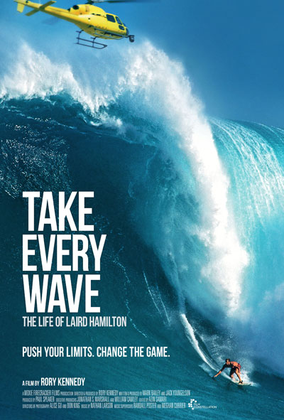 Take every wave film poster by C&C Laird Hamilton Sport Documentary 2017