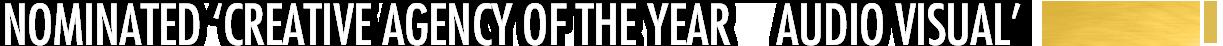 creative agency of the year audio visual