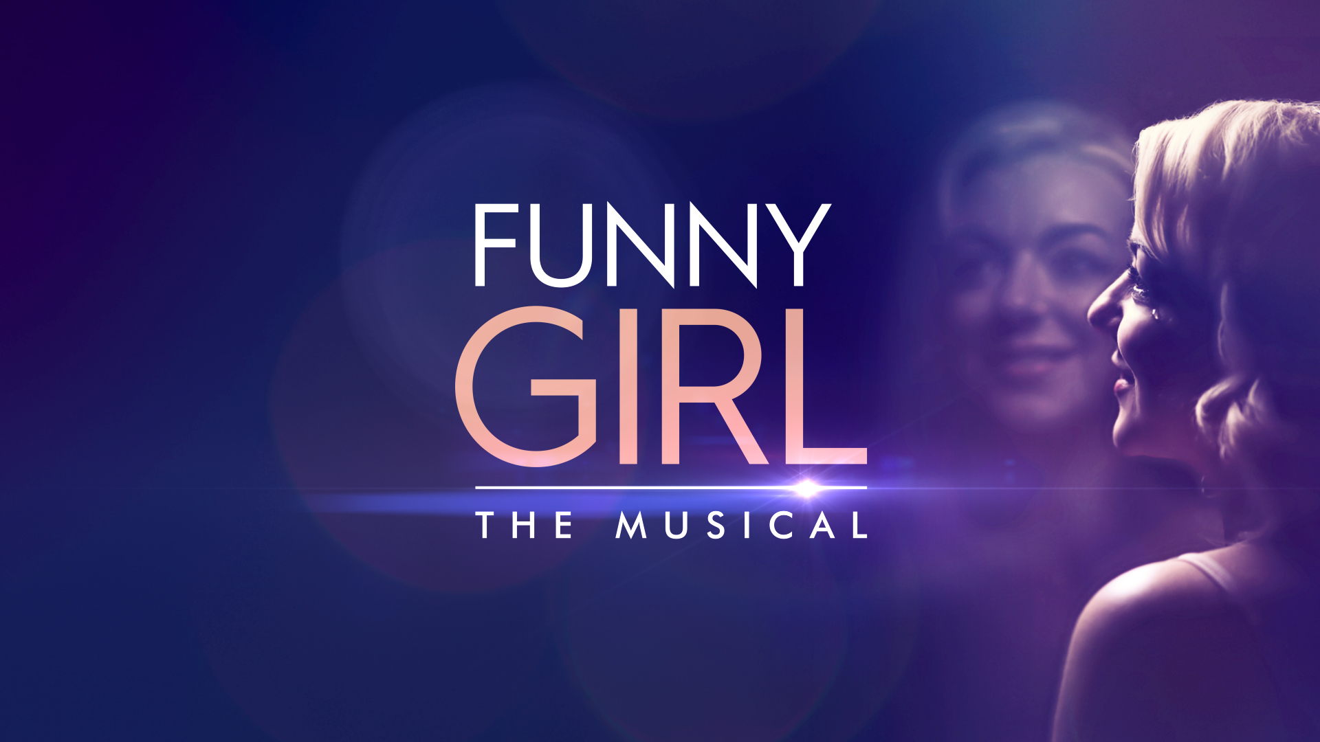Funny Girl, musical trailer, funny girl trailer, trailer production, trailer design, movie trailer, film trailer, trailer agency