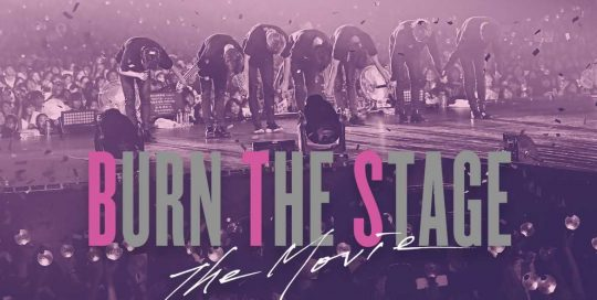 BURN THE STAGE, BTS